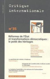REVUE CRITIQUE INTERNATIONALE N.35 ; réformes de l'état et transformations démocratiques ; le poids des héritages - Couverture - Format classique