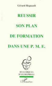 Réussir son plan de formation dans une P.M.E. - Intérieur - Format classique