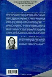 Le Commerce Des Especes Sauvages ; Entre Droit International Et Gestion Locale - 4ème de couverture - Format classique