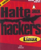 Vente livre :  Halte aux hackers linux (2e édition)  - Hatch B - James Lee - Lee/Hatch/Kurtz