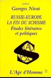 Russie-Europe La Fin Du Schisme - Couverture - Format classique