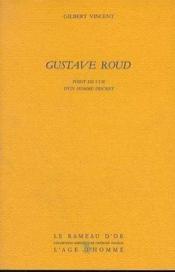 Gustave Roud - Couverture - Format classique