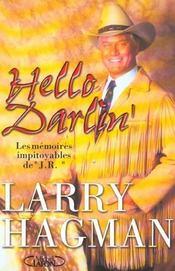 Hello Darlin ! Les Memoires Impitoyables De J.R. - Intérieur - Format classique