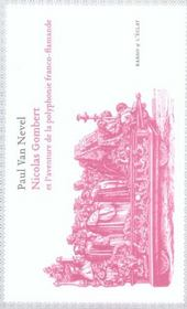 Nicolas Gombert Et L'Aventure De La Polyphonie - Intérieur - Format classique