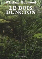 Le bois Duncton - Couverture - Format classique