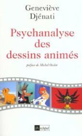 Psychanalyse Des Dessins Animes - Couverture - Format classique