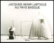 Jacques-Henri Lartigue au pays basque - Couverture - Format classique