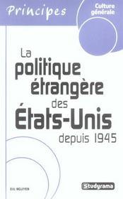 La Politique Etrangere Des Etats-Unis Depuis 1945 - Intérieur - Format classique