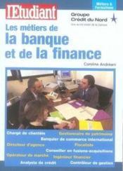 Les Metiers De La Banque Et De La Finance - Couverture - Format classique