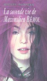 La Seconde Vie De Maximilien Bemol - Intérieur - Format classique