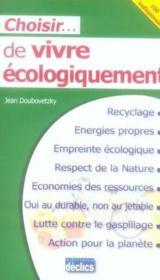 Choisir de vivre écologiquement - Couverture - Format classique