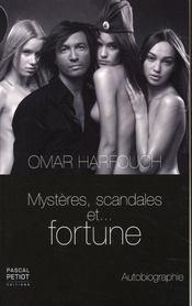 Mystères, scandales et fortune - Intérieur - Format classique