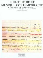 Philosophie et musique contemporaine ou le nouvel esprit musical - Intérieur - Format classique