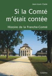 Si La Comte M'Etait Contee - Couverture - Format classique