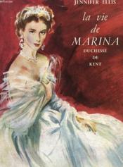 La Vie De Marina Duchesse De Kent - Couverture - Format classique