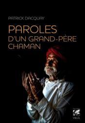 Paroles d'un grand-père chaman - Couverture - Format classique