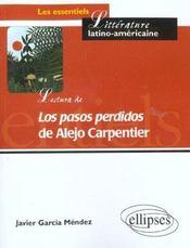 Lectura De Los Pasos Perdidos De Alejo Caprentier - Intérieur - Format classique