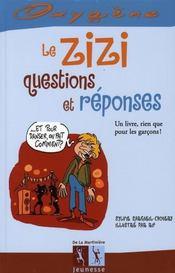 Le zizi, questions et réponses - Intérieur - Format classique
