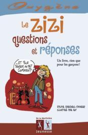 Le zizi, questions et réponses - Couverture - Format classique