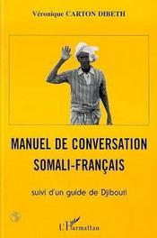 Manuel De Conversation Somali-Francais - Intérieur - Format classique