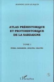 Atlas préhistorique et protohistorique de la Sardaigne t.1 - Couverture - Format classique