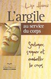 L'Argile Au Service Du Corps - Intérieur - Format classique