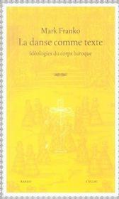 La Danse Comme Texte - Intérieur - Format classique