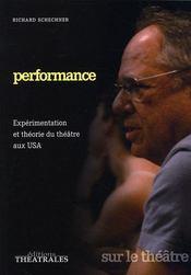 Performance ; expérimentation et théorie du théâtre aux USA - Intérieur - Format classique