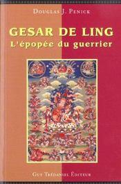 Gesar De Ling ; Le Chant Du Guerrier - Intérieur - Format classique