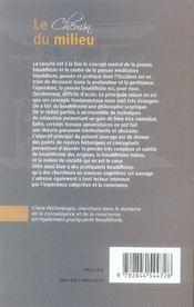Le chemin du milieu ; introduction à la vacuité dans la pensée bouddhiste indienne - 4ème de couverture - Format classique