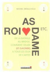 As Roi Dame Etc ; La Bible Des Jeux De Cartes - Intérieur - Format classique