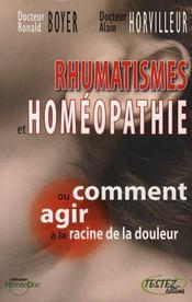 Rhumatismes et homéopathie ou comment agir à la racine de la douleur - Intérieur - Format classique