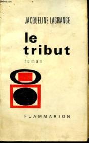 Le Tribut. - Couverture - Format classique
