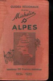 Guide Regionaux Du Pneu Michelin. Alpes 1934-1935. - Couverture - Format classique