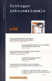 Revue Critique Internationale N.37 ; La Gauche Italienne Face Au Mouvement Pour Les Libertés Civiles Des Sans-Papiers - Couverture - Format classique