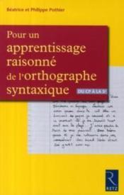 Pour un apprentissage raisonné de l'orthographe syntaxique - Couverture - Format classique