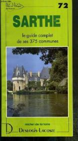 Sarthe ; le guide complet de ses 375 communes - Couverture - Format classique