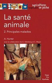 La santé animale t.2 ; principales maladies - Couverture - Format classique