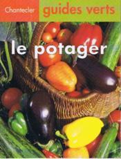 Guides Verts 13. Le Potager - Couverture - Format classique