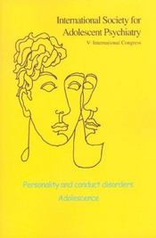 Revue Adolescence ; Personality And Conduct Disorders Adolescence - Intérieur - Format classique
