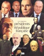 Les vingt-deux presidents de la republique francaise - Couverture - Format classique