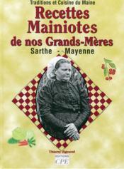 Recettes Mainiotes De Nos Grands-Meres - Couverture - Format classique