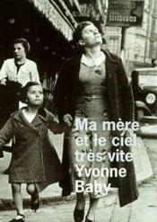 Ma Mere Et Le Ciel, Tres Vite - Couverture - Format classique