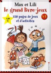 Le grand livre-jeux Max et Lili ; 120 pages de jeux et d'activités - Couverture - Format classique