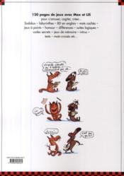 Le grand livre-jeux Max et Lili ; 120 pages de jeux et d'activités - 4ème de couverture - Format classique