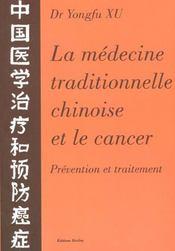 Medecine Trad. Chinoise Et Le Cancer - Intérieur - Format classique