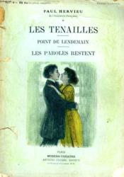 Les Tenailles Suivi De Point De Lendemain Suivi De Les Paroles Restent. - Couverture - Format classique