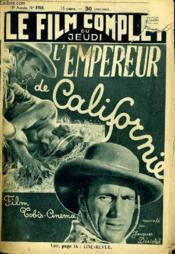 Le Film Complet Du Jeudi N° 1783 - 15e Annee - L'Empereur De Californie - Couverture - Format classique