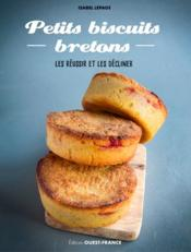 Les petits biscuits bretons  - Isabel Lepage
