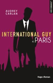 Vente livre :  International guy ; Paris  - Audrey Carlan